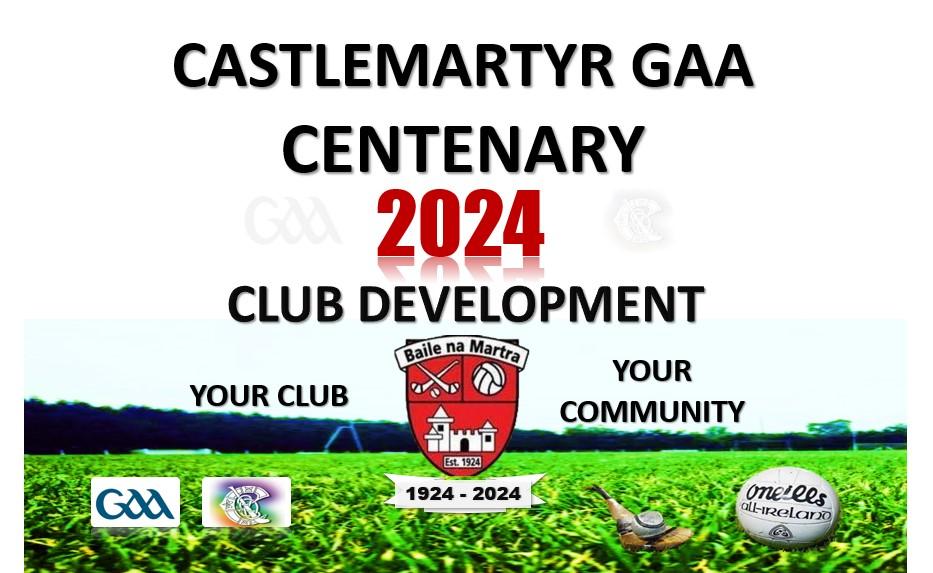 Castlemartyr GAA Centenary 2024 Development Launch