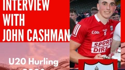 Ciaran Joyce Interview by John Cashman U20 All Ireland 2020 Final